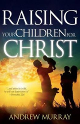 Omslag - Raising Your Children for Christ