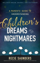 Omslag - A Parents' Guide to Understanding Children's Dreams and Nightmares