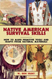 Native American Survival Skills av W. Ben Hunt (Heftet)