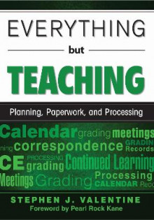 Everything but Teaching av Stephen J. Valentine (Heftet)