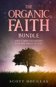 The Organic Faith Bundle av Scott Douglas (Heftet)