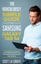 Omslag - The Ridiculously Simple Guide to Samsung Galaxy Tab S6