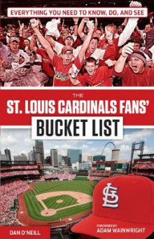 The St. Louis Cardinals Fans' Bucket List av Dan O'Neill (Heftet)