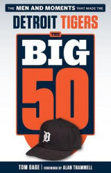 Omslag - The Big 50: Detroit Tigers