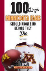 Omslag - 100 Things Minnesota Fans Should Know & Do Before They Die