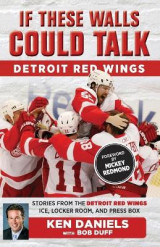 Omslag - If These Walls Could Talk: Detroit Red Wings
