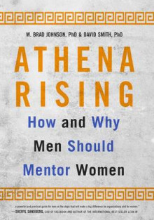 Athena Rising av W. Brad Johnson og David Smith (Innbundet)