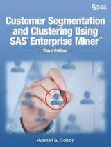 Omslag - Customer Segmentation and Clustering Using SAS Enterprise Miner, Third Edition
