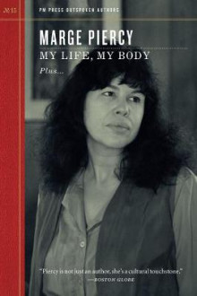 My Life, My Body av Marge Piercy (Heftet)