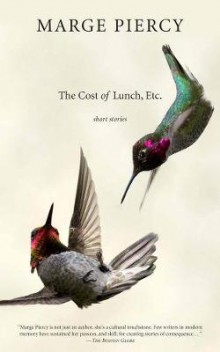 The Cost of Lunch, Etc av Marge Piercy (Heftet)