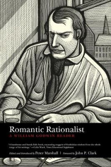 Romantic Rationalist av John Clark og William Godwin (Heftet)