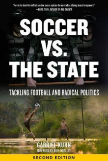 Soccer Vs. The State 2nd Edition av Gabriel Kuhn (Heftet)