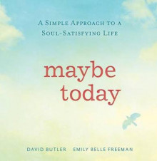 Maybe Today av David Butler (Innbundet)