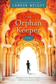 The Orphan Keeper av Camron Wright (Heftet)