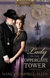 The Lady in the Coppergate Tower av Nancy Campbell Allen (Heftet)