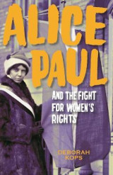 Omslag - Alice Paul and the Fight for Women's Rights