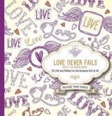 Omslag - Love Never Fails Adult Coloring Book