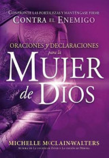 Omslag - Oraciones y Declaraciones Para La Mujer de Dios / Prayers and Declarations for the Woman of God
