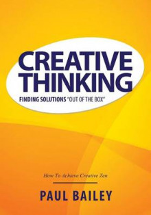 Creative Thinking av Paul Bailey (Heftet)