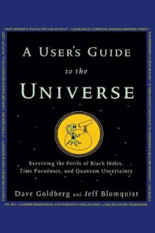 A User's Guide to the Universe av Dave Goldberg (Innbundet)