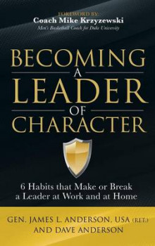 Becoming a Leader of Character av Dave Anderson (Innbundet)