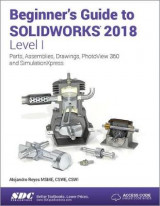 Omslag - Beginner's Guide to SOLIDWORKS 2018 - Level I