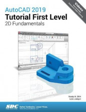 AutoCAD 2019 Tutorial First Level 2D Fundamentals av Luke Jumper og Randy H. Shih (Heftet)