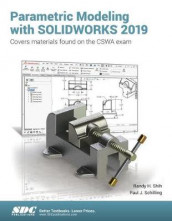 Parametric Modeling with SOLIDWORKS 2019 av Paul Schilling og Randy Shih (Heftet)