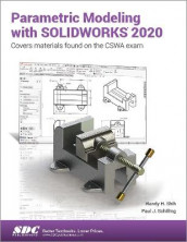 Parametric Modeling with SOLIDWORKS 2020 av Paul Schilling og Randy Shih (Heftet)