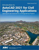 Omslag - Introduction to AutoCAD 2021 for Civil Engineering Applications