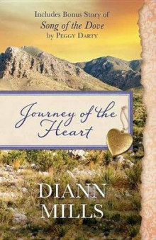 Journey of the Heart av DiAnn Mills og Peggy Darty (Heftet)