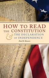 Omslag - How to Read the Constitution and the Declaration of Independence