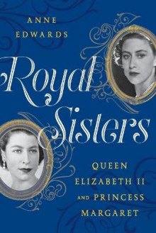 Royal Sisters av Anne Edwards (Heftet)