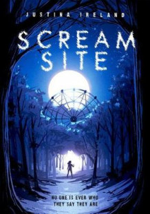 Scream Site av Justina Ireland (Innbundet)