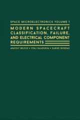 Omslag - Space Microelectronics: Modern Spacecraft Classification, Failure, and Electrical Component Requirements: No. 1