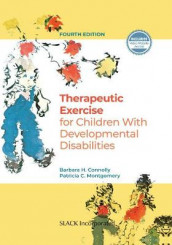 Therapeutic Exercises for Children with Developmental Disabilities av Barbara H. Connolly og Patricia Montgomery (Innbundet)