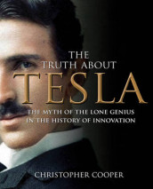 The Truth About Tesla av Christopher Cooper (Innbundet)