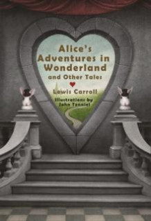 Alice's adventures in wonderland & other stories av Lewis Carroll (Innbundet)