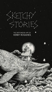 Sketchy Stories av Kerby Rosanes (Heftet)