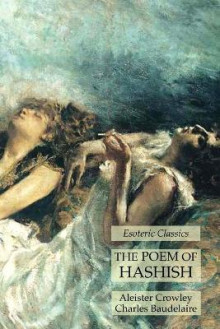 The Poem of Hashish av Aleister Crowley og Charles Baudelaire (Heftet)