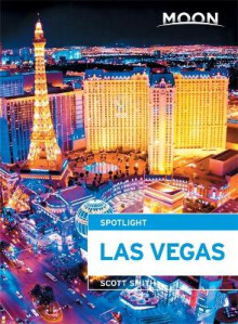 Moon Spotlight Las Vegas av Scott Smith (Heftet)