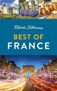 Rick Steves Best of France av Rick Steves og Steve Smith (Heftet)