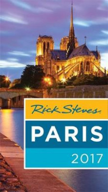 Rick Steves' Paris 2017 2017 av Steve Smith, Rick Steves og Gene Openshaw (Heftet)