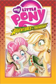 My Little Pony: Adventures in Friendship Volume 2 av Ted Anderson, Bobby Curnow og Alex De Campi (Innbundet)