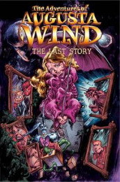 The Adventures of Augusta Wind, Vol. 2: The Last Story av J.M. Dematteis (Innbundet)