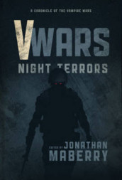 V-Wars Night Terrors av Larry Correia, Jonathan Maberry, James A. Moore og Scott Sigler (Heftet)