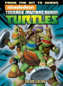 Teenage Mutant Ninja Turtles Animated: The Invasion Volume 7 av John Shirley (Heftet)