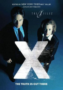 X-Files The Truth Is Out There av Kelley Armstrong, David Liss, Jon McGoran, Hank Schwaeble, Kami Garcia, Hank Phillippi Ryan, Bev Vincent, David Sakmyster, Sarah Stegall og Glenn Grenberg (Heftet)