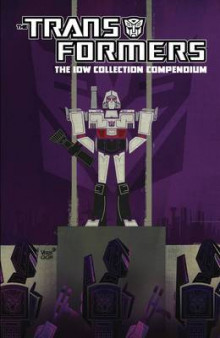 Transformers: The IDW Collection Compendium Volume 1 av Stuart Moore, Nick Roche, Shane McCarthy, Eric Holmes, George Strayton og Simon Furman (Heftet)