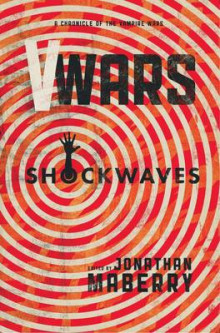 V Wars: Shockwaves av Nancy Holder, Jeff Mariotte, Jennifer Brozek, John Skipp, Cody Goodfellow, Yvonne Navarro, Joe McKinney, John Dixon, Mike Watt og Lucas Mangum (Heftet)